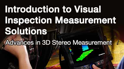 Introduction to Visual Inspection Measurement Solutions