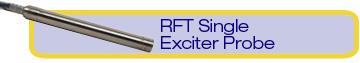 RFT Single Exciter Probe (TRS)
