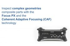 Inspect Complex Geometries Composite Parts with the Focus PX and the Coherent Adaptive Focusing Technology